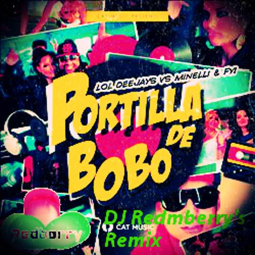 LoL Deejays vs. Minelli & FYI - Portilla De Bobo (Bodybangers Remix)