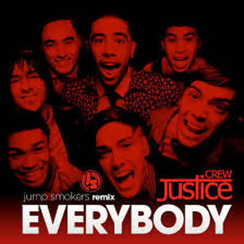 Justice Crew - Everybody (Jump Smokers Extended Mix)