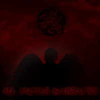 ALL ANGELS MASSACRE (Soundcloud)