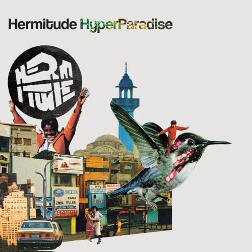 Hermitude - HyperParadise