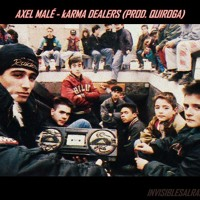 AXEL MALÉ - KARMA DEALERS