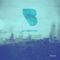 "Barbarossa - ""The Load"" - Streaming Music"