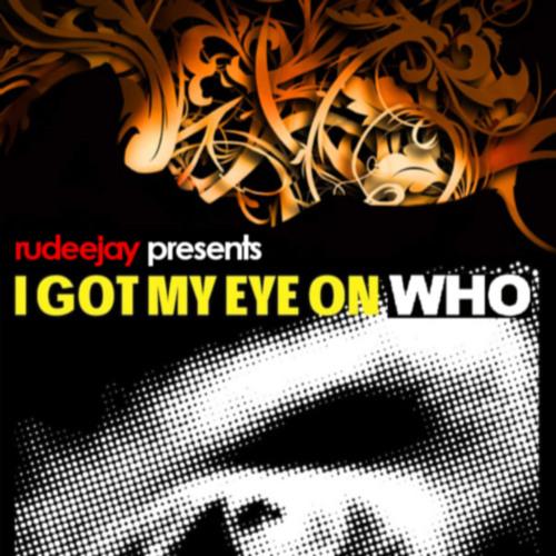 Nari & Milan & Cristian Marchi feat. Luciana vs Tujamo & Plastik Funk - I Got My Eye On Who (Rudeejay 15000 Mash-Up)