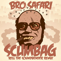 Bro Safari - Scumbag ft. Notorious B.I.G. (Rell The Soundbender Remix)