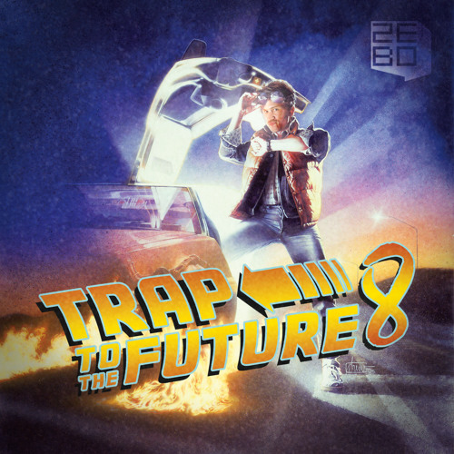 MIXTAPE | Zebo - Trap to the Future Part 8