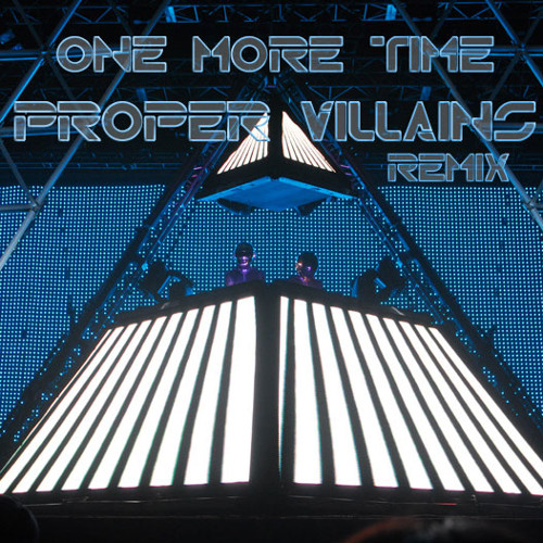 TRAP | Daft Punk - One More Time (Proper Villains Remix)
