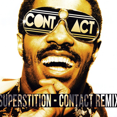 INDIE DANCE | Stevie Wonder - Superstition (CONTACT Remix)