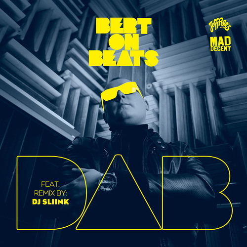 CLUB | Bert On Beats - Dab (DJ Sliink Remix)