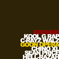 "Krohme ""Goon Opera"" (Righteous Salvation) Kool G Rap, C-Rayz Walz, Chino XL, Sean Price & Hell Razah"