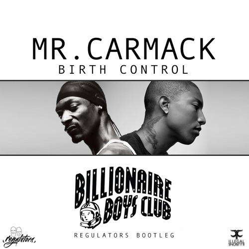 BOOTLEG | Mr. Carmack - Birth Control (Regulators Billionaire Boys Club Bootleg)