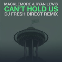 Listen to a new electro song Can't Hold Us (DJ Fresh Direct Remix) - Macklemore