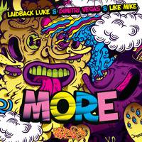 Laidback Luke, Dimitri Vegas & Like Mike   MORE (Original Mix) #Download