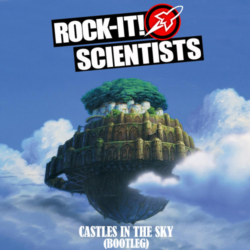 Ian Van Dahl - Castles In The Sky (Rock-It! Scientists Bootleg)