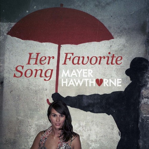 Mayer Hawthorn - Her Favorite Song (Oliver Remix)