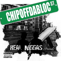 "ChipOffDaBloc-Real Nigga ""Period"" Preview"