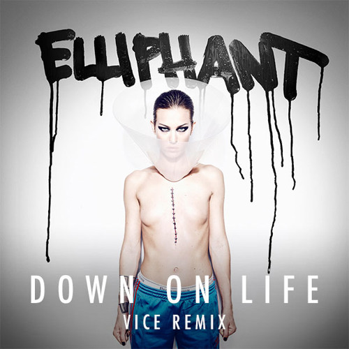 Eliphant - Down on Life (DJ Vice Remix)