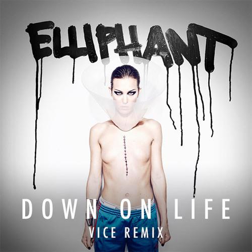 Eliphant - Down on Life (DJ Vice Remix)