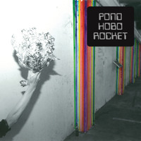 Pond - Hobo Rocket