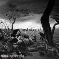 Yo Dot – The Struggle