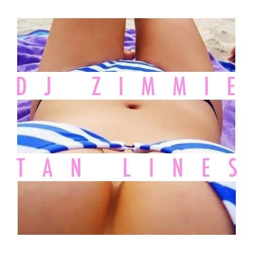 DJ Zimmie - Tan Lines
