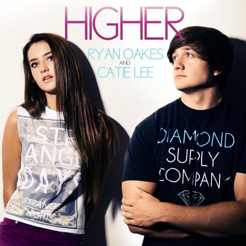 Higher - Ryan Oakes Ft Catie Lee