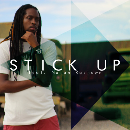 Armani Depaul ft. Nolan Rashawn - Stick Up (Exclusive)