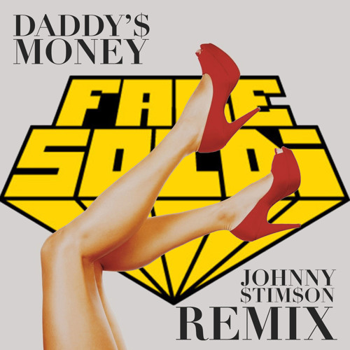 Johnny Stimson - Daddy's Money (Fare Soldi Remix)