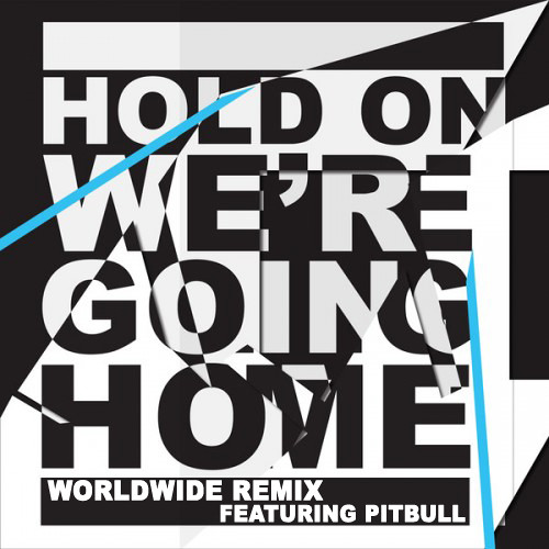 Hold On We're Going Home (Mr. Worldwide Remix) - Pitbull