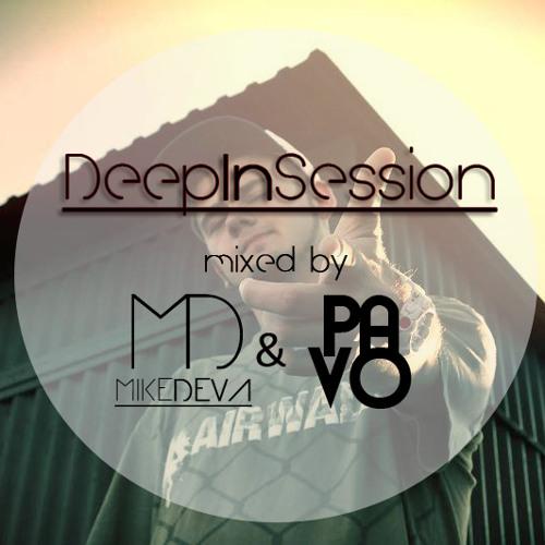 Mike Deva & Pavo pres. Deep In Session 005 [September 2013]