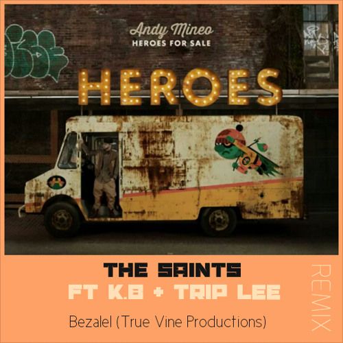 Andy Mineo - The Saints (remix) - artwork