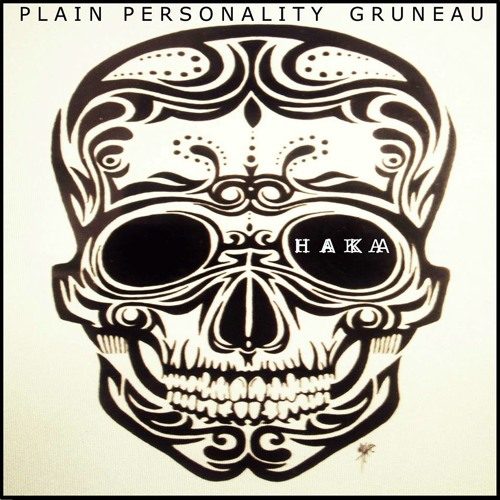 Plain Personality Gruneau – Haka (Original Mix)
