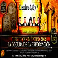 CONGRESO HECHO EN MÉXICO 2012 - LA LOCURA DE LA PREDICACIÓN