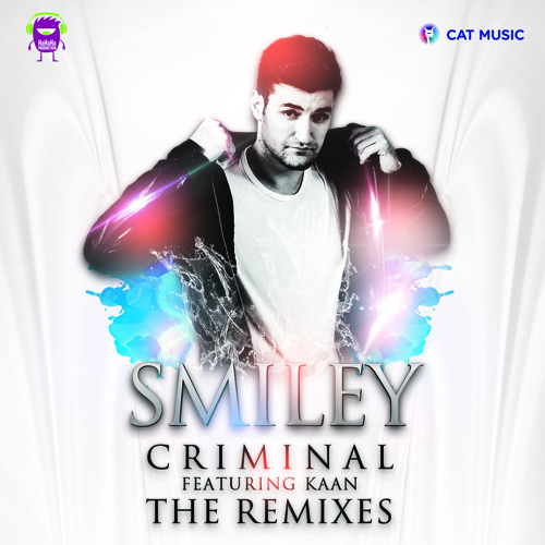 Smiley Feat. Kaan - Criminal (My Digital Enemy Remix)