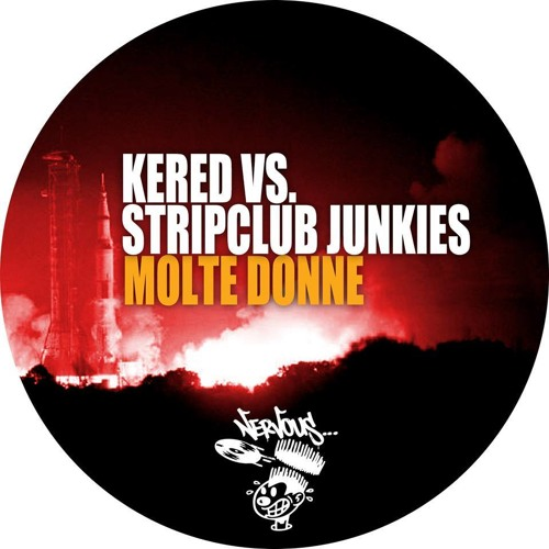 Kered & Stripclub Junkies - Molte Donne (Original Mix)