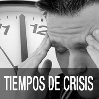 SERIE: TIEMPOS DE CRISIS