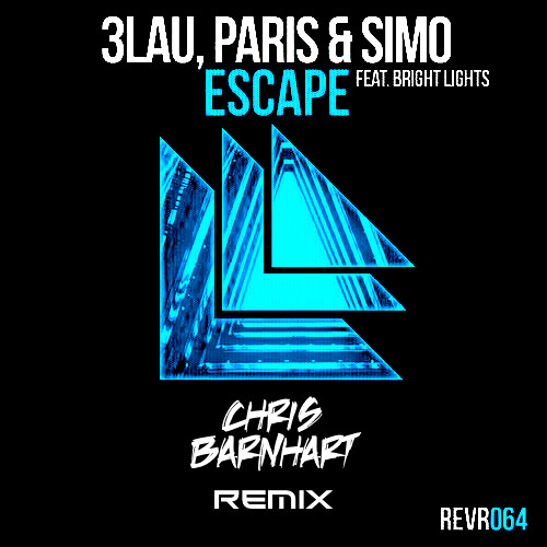 3LAU, Paris & Simo feat. Bright Lights - Escape (Chris Barnhart Remix)