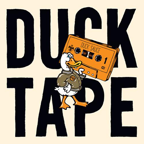 Duck Sauce Presents: Duck Tape