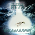 PatrickReza - Take Me Away (Featuring Jilian) (Free Download)