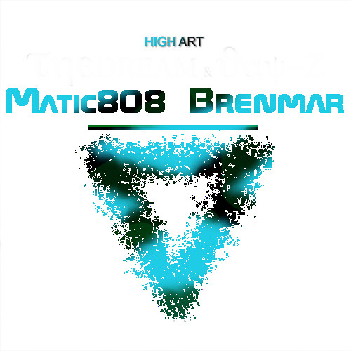 Matic808 x Brenmar - High Art