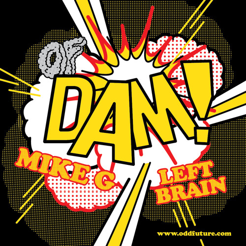 DAM by Mike G Feat. Left Brain