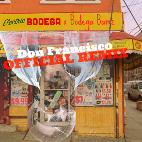 Don Francisco by Bodega Bamz (Electric Bodega Official Remix) - TrapMusic.NET Premiere