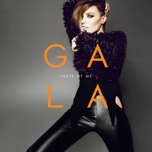 Gala - Taste Of Me (Starkillers Remix)