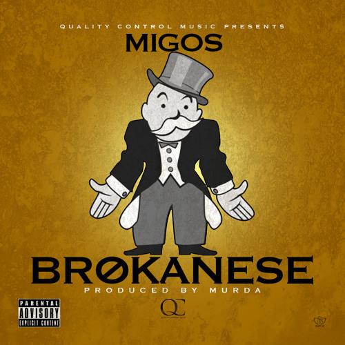 Migos - Brokanese (Prod. by Murda)
