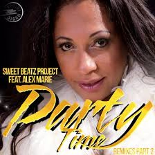 Sweet Beatz Project Feat Alex Marie - Party Time [Bruno Ramos DUB Colocacioneeeee]