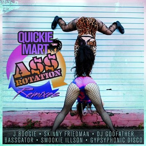 #FOOTWORK | Quickie Mart - Ass Rotation (DJ Godfather Footwerk Remix)
