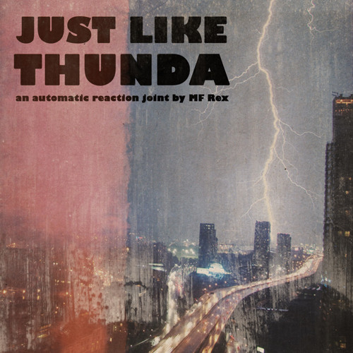 #TRAP | MF Rex - Just Like Thunda