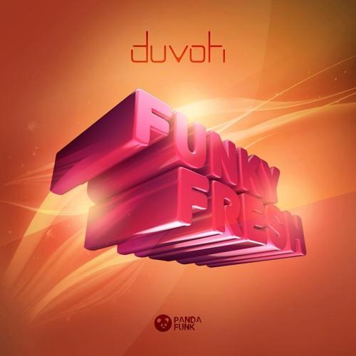 Duvoh - Funky Fresh (Original Mix)