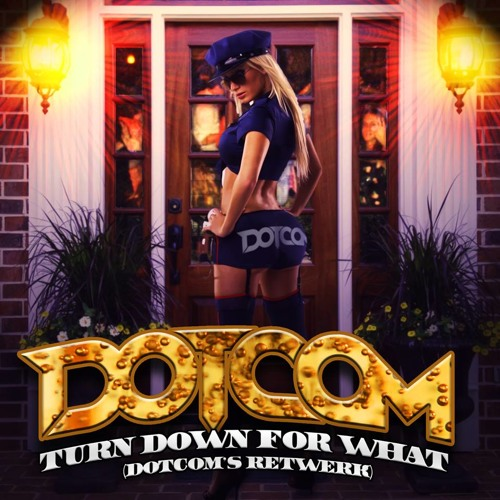 #BASS | DJ Snake feat. Lil' Jon - Turn Down For What (Dotcom's Tetwerk)