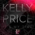 "Kelly Price ""It's My Time"""