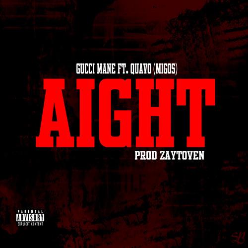 """1017 AIGHT - Gucci Mane Ft. Quavo-migos (Zaytoven) """"BrickFactory Vol.1"""" April 1st"""